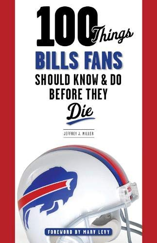 100 Things Bills Fans Should Know