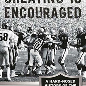 Cheating is Encouraged: A Hard-Nosed History