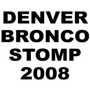 Denver Bronco Stomp 2007 (Original)