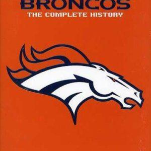 Denver Broncos: The Complete History