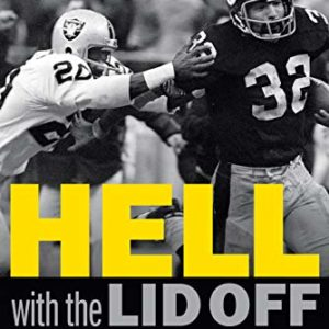 Hell with the Lid Off: Inside