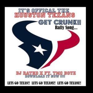 Houston Texan's Get Crunk Rally Song -