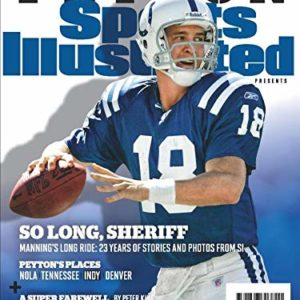Sports Illustrated Peyton Manning Retirement Tribute Issue